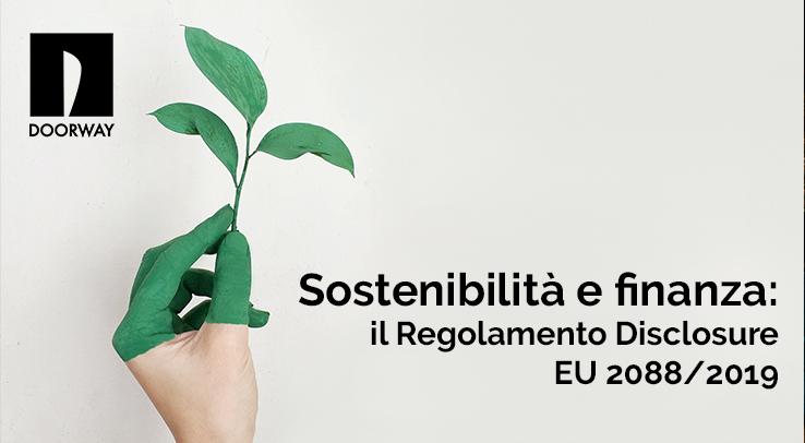 Finanza sostenibile: il Regolamento Disclosure EU 2088/2019