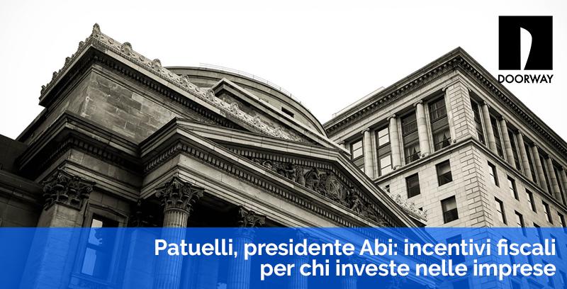 Patuelli, presidente Abi incentivi fiscali per chi investe nelle imprese