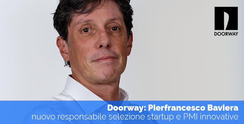 Pierfrancesco Baviera nuovo responsabile selezione startup e PMI in Doorway