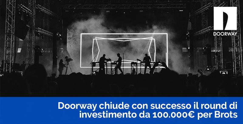 Doorway chiude con successo il round di investimento di 100 mila euro per Brots