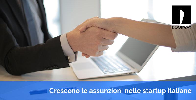 crescono le assunzioni nelle startup italiane