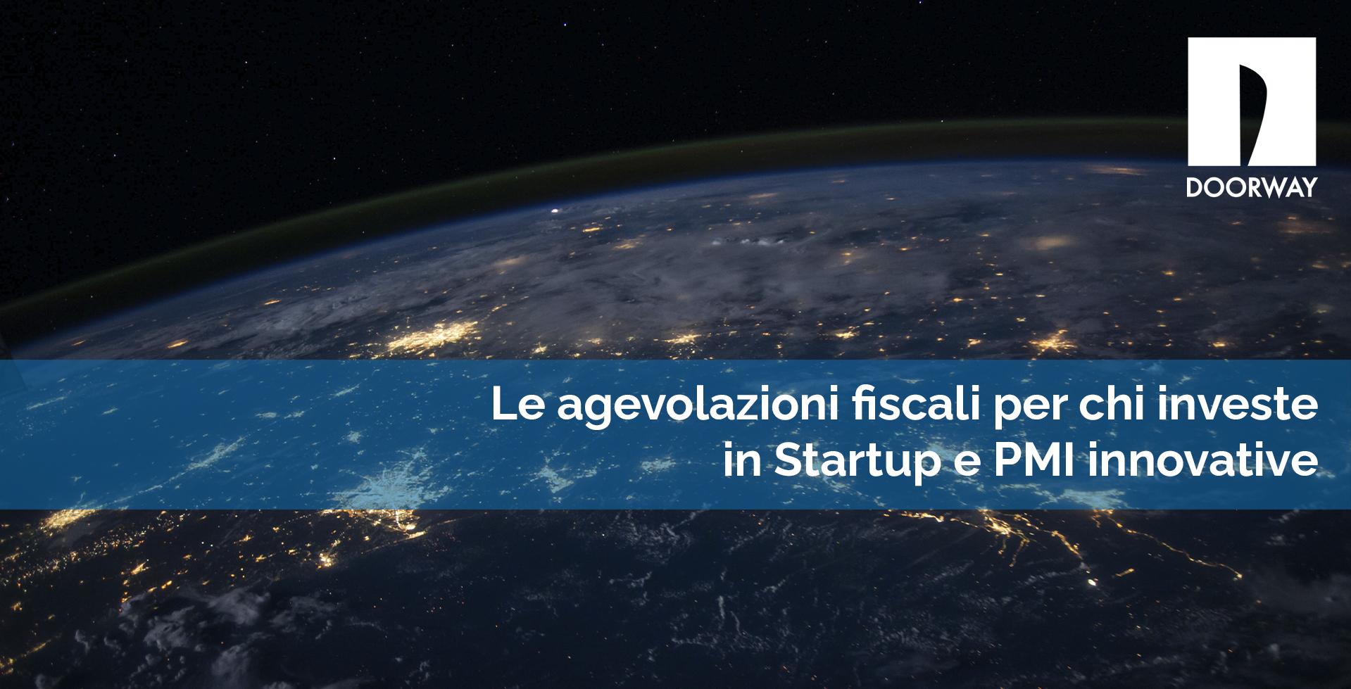 Le agevolazioni fiscali per chi investe in startup e PMI innovative