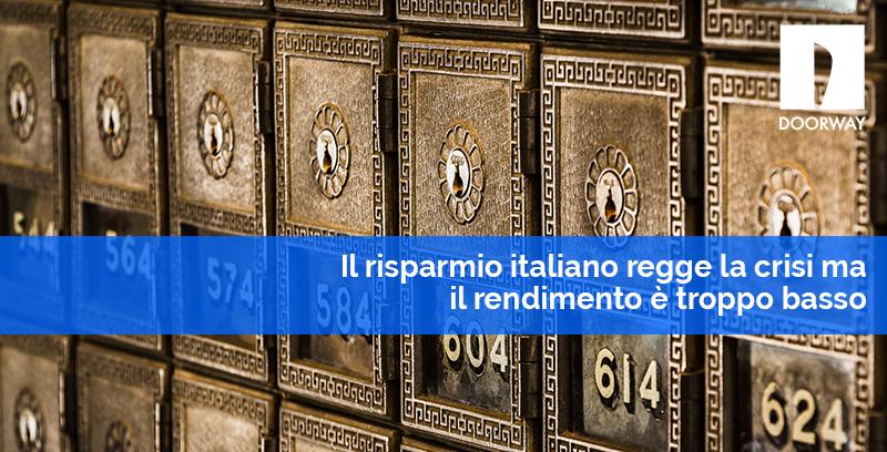Il risparmio italiano regge la crisi ma il rendimento è troppo basso