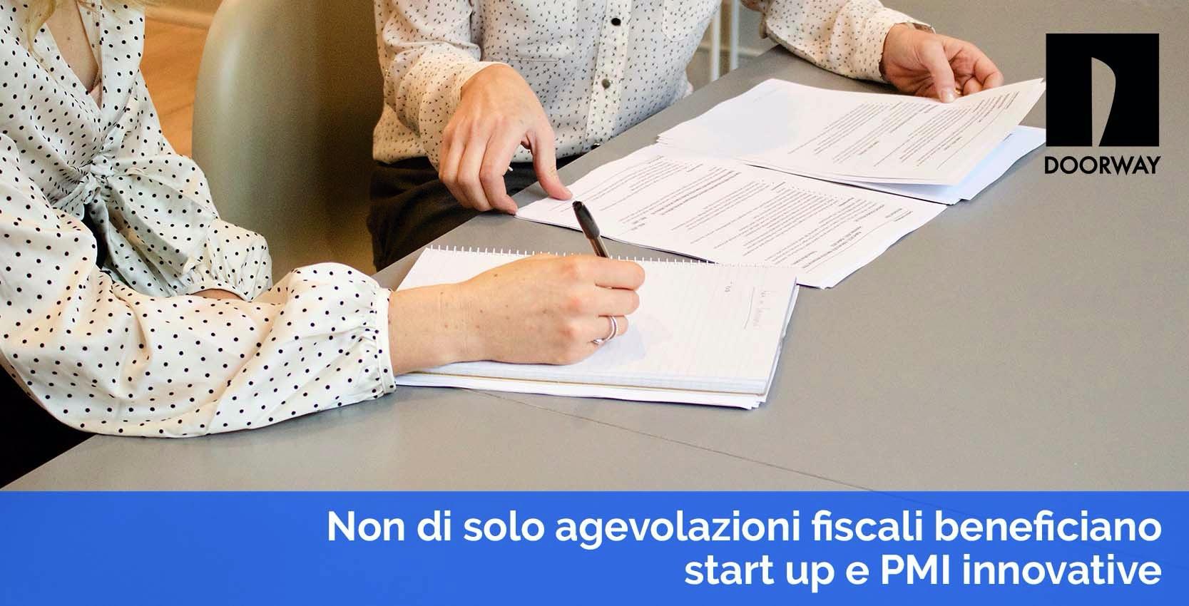Non di solo agevolazioni fiscali beneficiano start up e PMI innovative