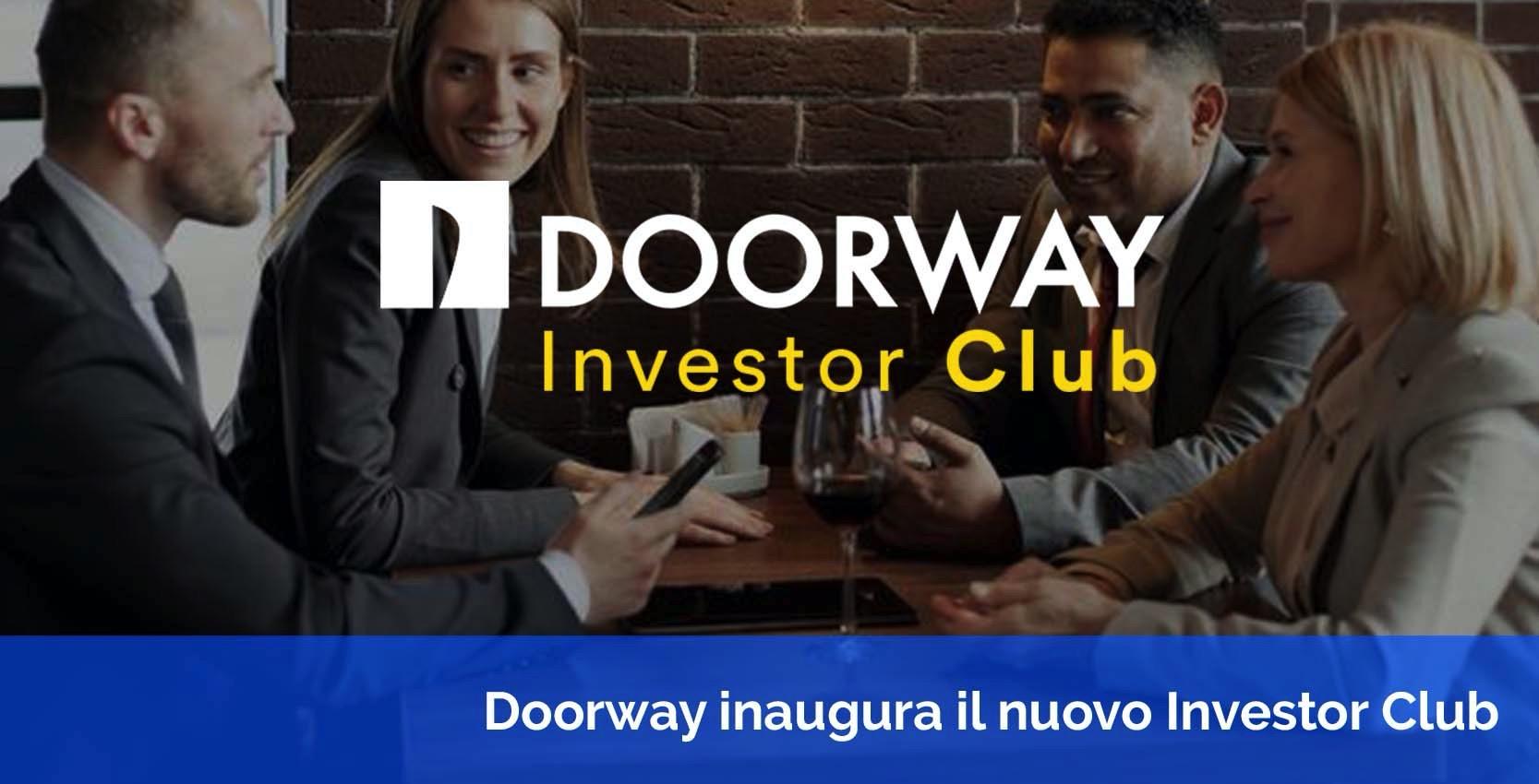 Doorway inaugura il nuovo Investo Club