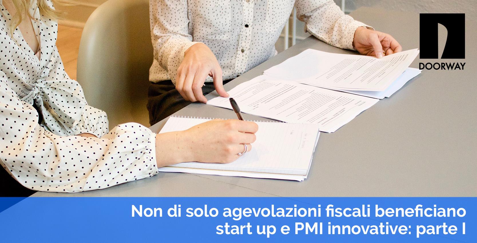 non di solo agevolazioni fiscali beneficiano startup e PMI innovative: parte 1