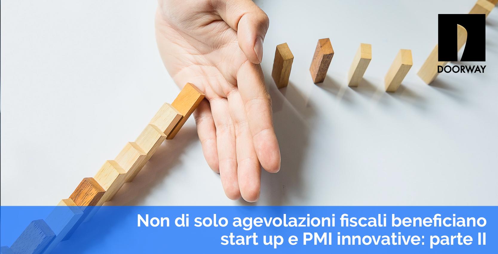 non di solo agevolazioni fiscali beneficiano startup e PMI innovative: parte 2