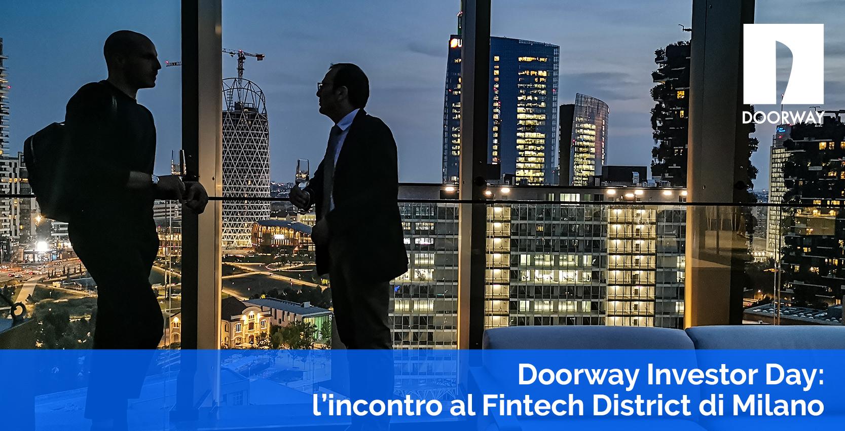 Doorway Investor Day: l'incontro al FIntech District di Milano