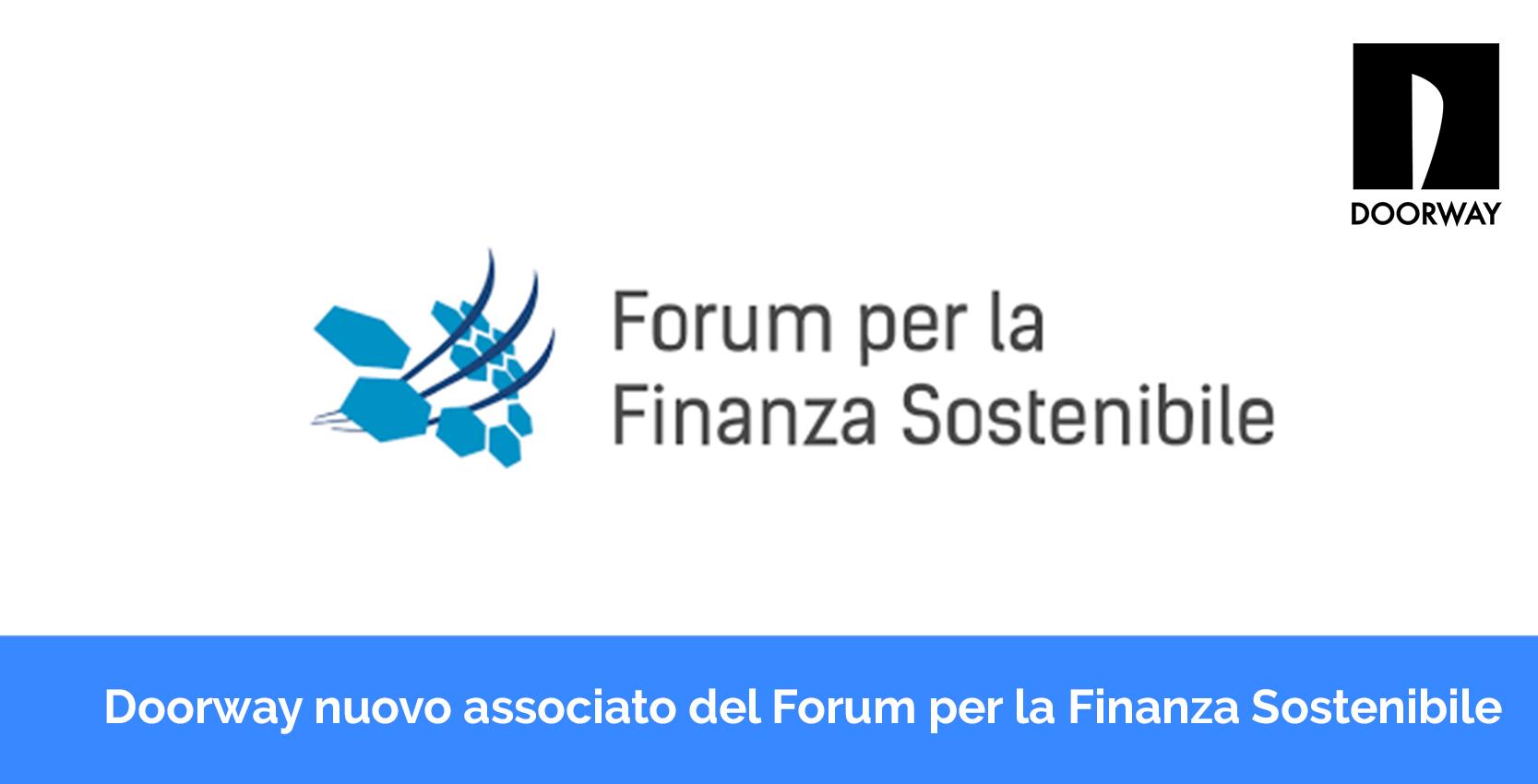 Doorway nuovo associato al Forum per la finanza sostenibil