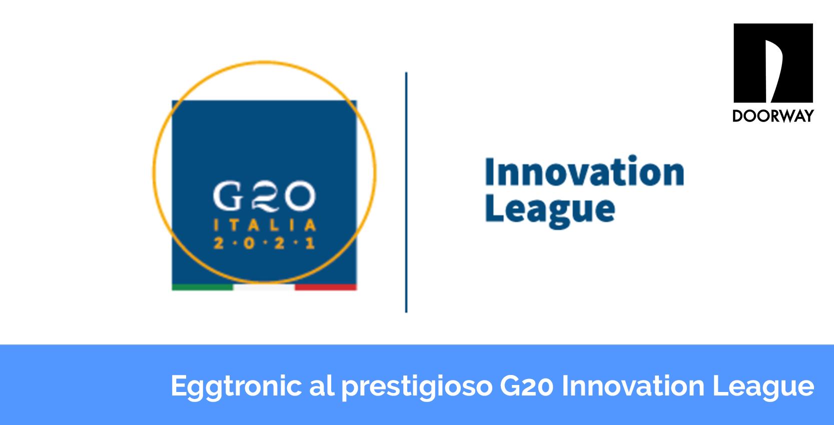 Eggtronic al prestigioso G20 innovation League